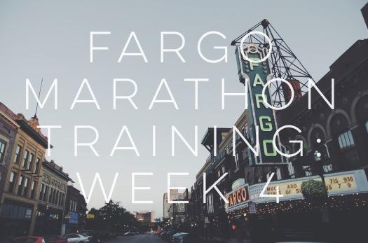 Fargo Marathon Training Week 4