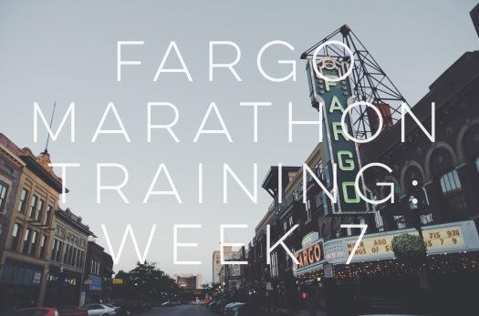 Fargo Marathon Training Week 7